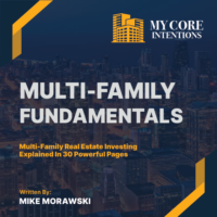 Multi-family Fundamentals - My Core Intentions