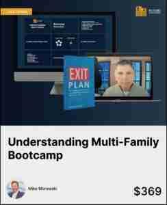 Understanding Multi-family Bootcamp & Price