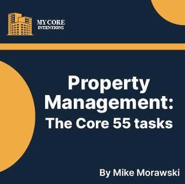 Property Management - The Core 55 Tasks