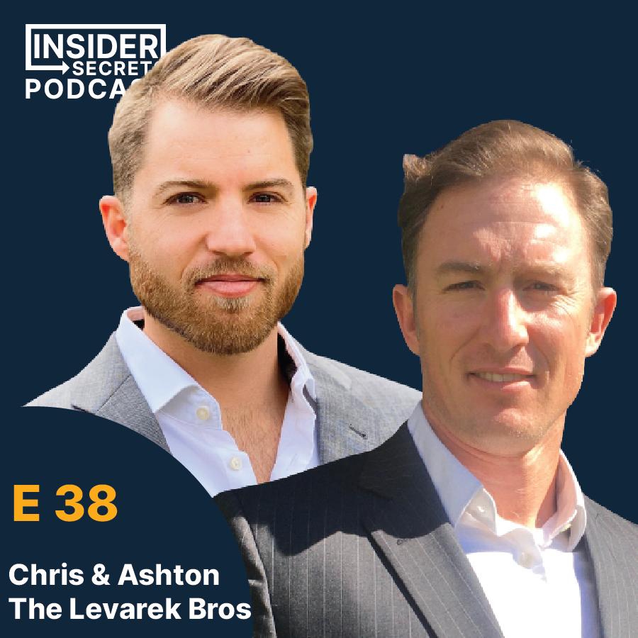 Chris & Ashton Levarek - Episode 38 guests at Insider Secrets Podcast