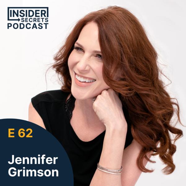 Jennifer Grimson - Episode 62 guest at Insider Secrets Podcast