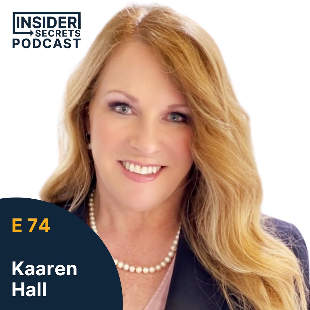 Kaaren Hall - Episode 74 guest